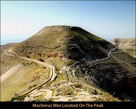 Macherus Was Located On The Peak