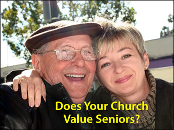 Does Your Church Value Seniors?
