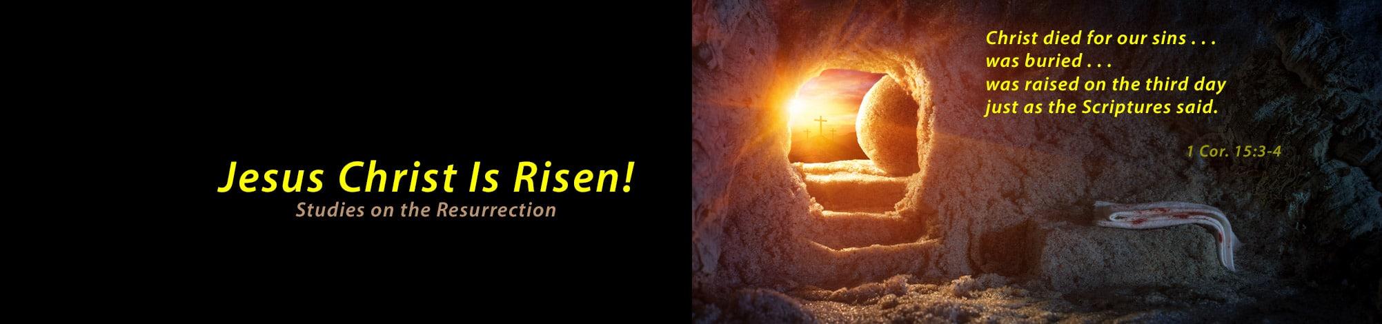 Studies in the Resurrection